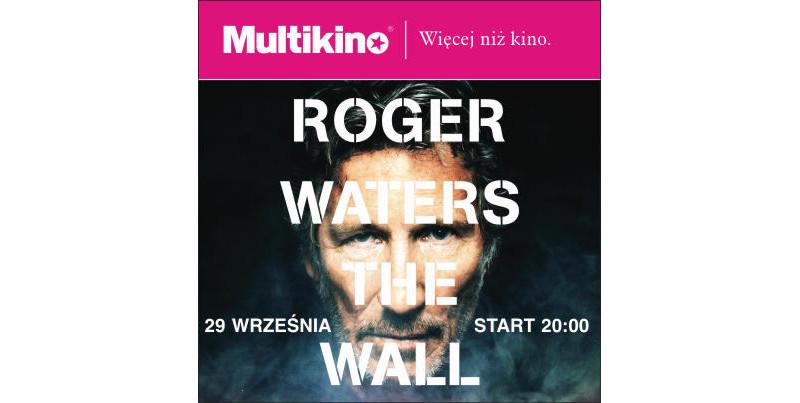 """""""Roger Waters The Wall"""" 29 września tylko w Multikinie!"""