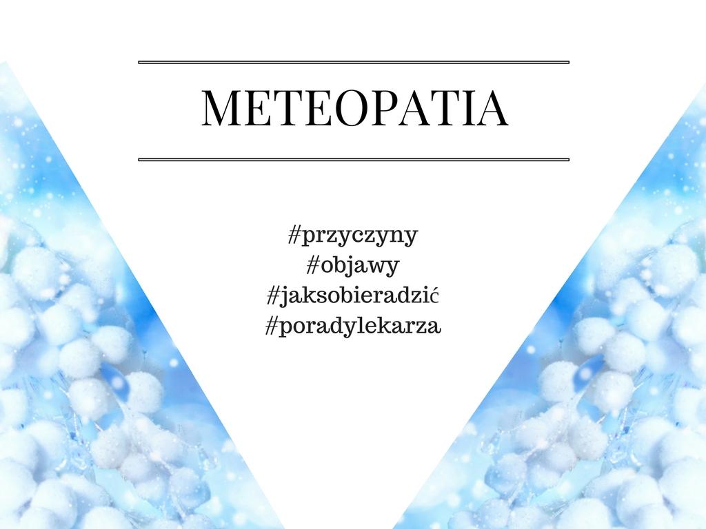 Meteopatia. Jak sobie z nią radzić