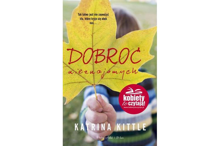 Recenzja książki: Dobroć nieznajomych – Katrina Kittle