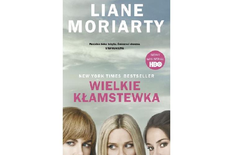 Recenzja książki: Wielkie kłamstewska – Liane Moriarty