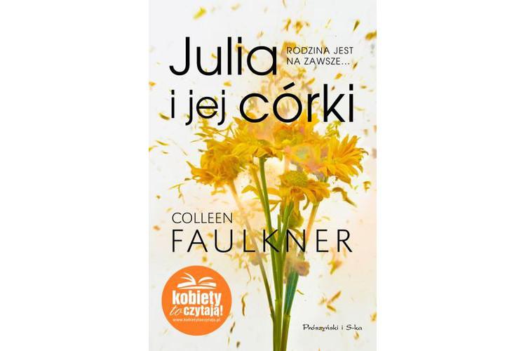 Recenzja książki: Julia i jej córki – Colleen Faulkner