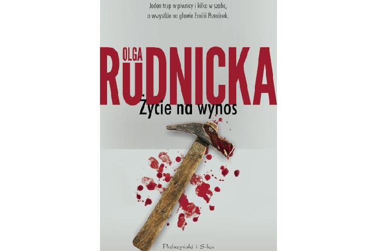 Recenzja książki: Życie na wynos – Olga Rudnicka