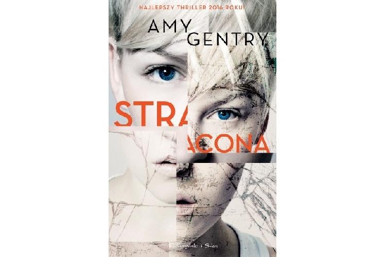Recenzja książki: Stracona – Amy Gentry