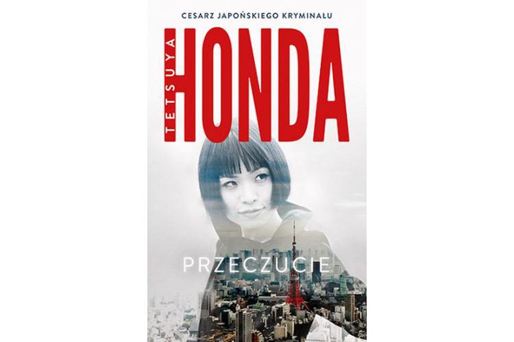 Recenzja książki: Przeczucie – Tetsuya Honda
