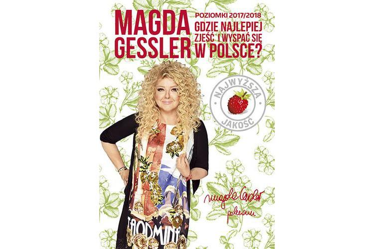 Recenzja książki: Magda Gessler, Gdzie najlepiej zjeść i wyspać się w Polsce? Poziomki 2017/2018