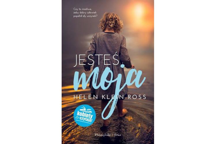 Recenzja książki: Jesteś moja – Helen Klein Ross