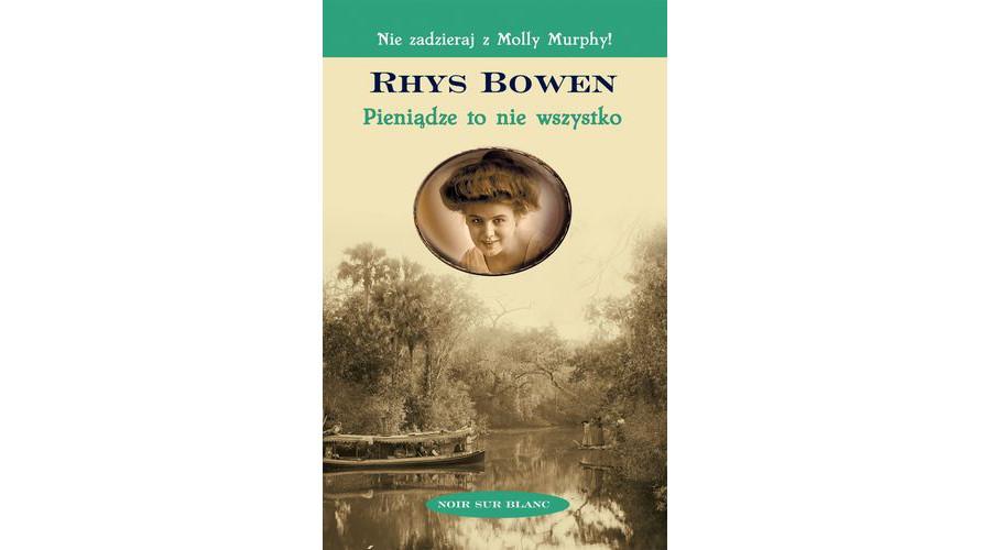 Recenzja książki: Rhys Bowen – Pieniądze to nie wszystko