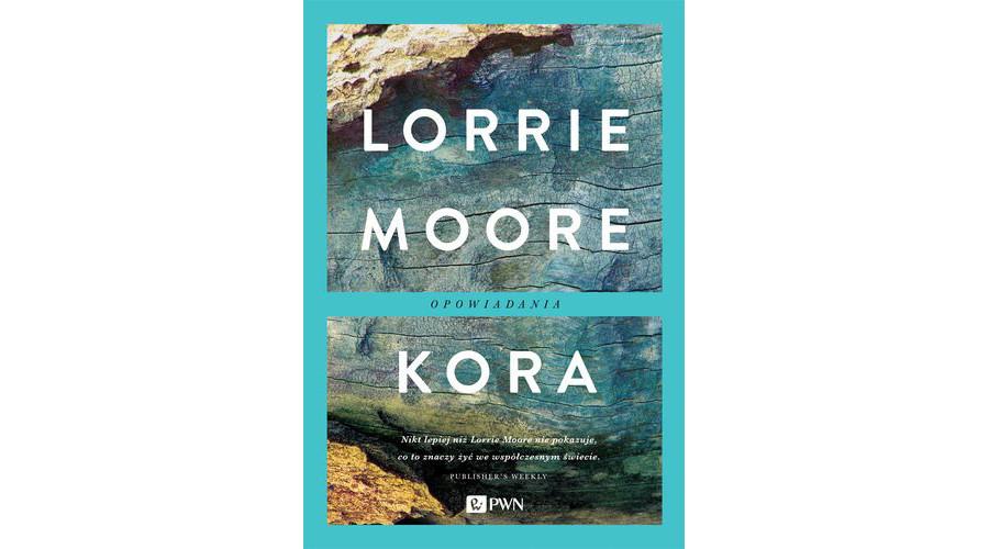 Recenzja książki: Kora – Lorrie Moore