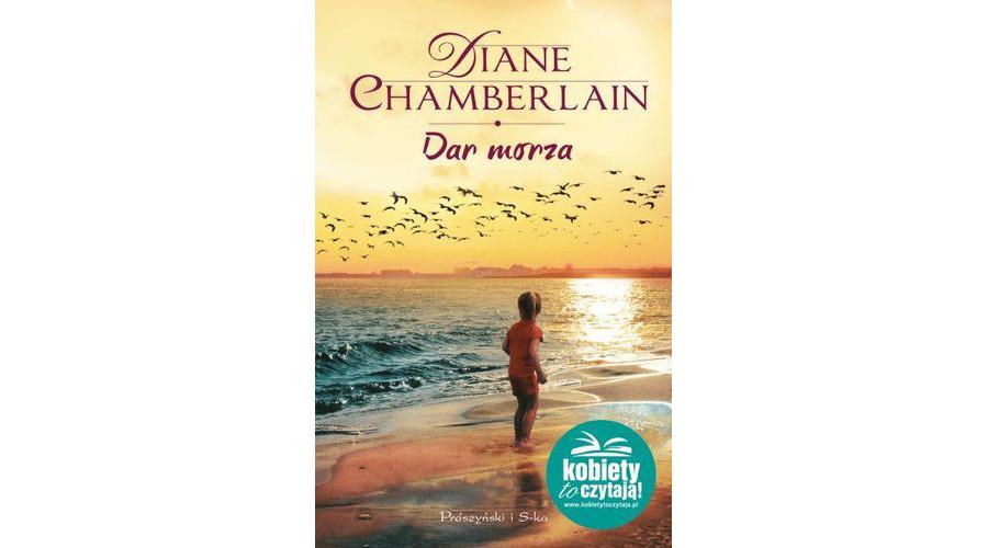 Recenzja książki: Diane Chamberlain – Dar morza.