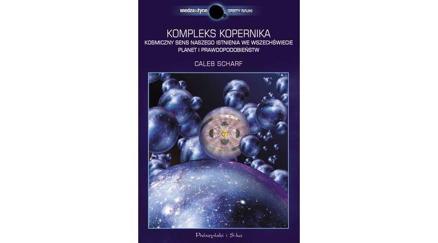 Zapowiedź na luty: Kompleks Kopernika – wydawnictwo Prószyński