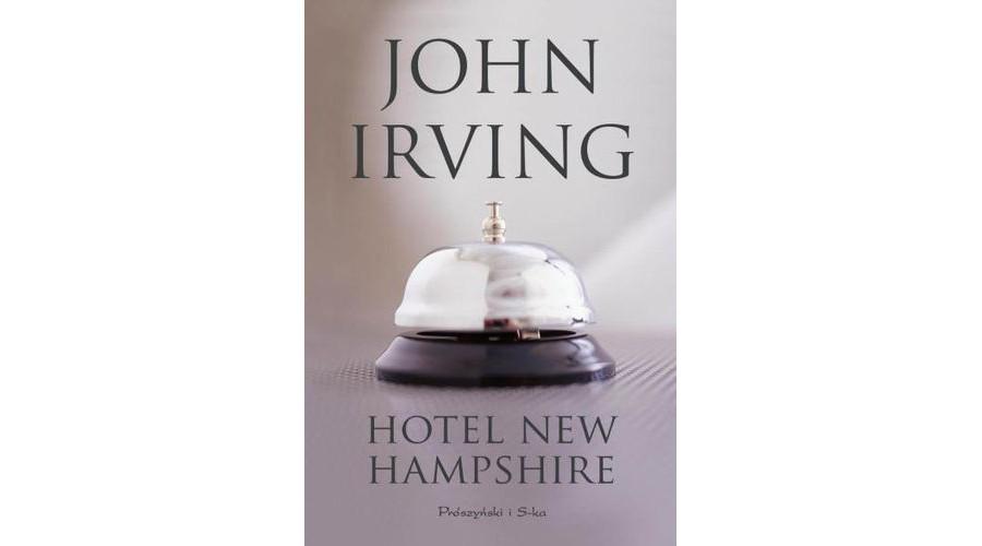 Zapowiedź na marzec: Hotel New Hampshire – wydawnictwo Prószyński
