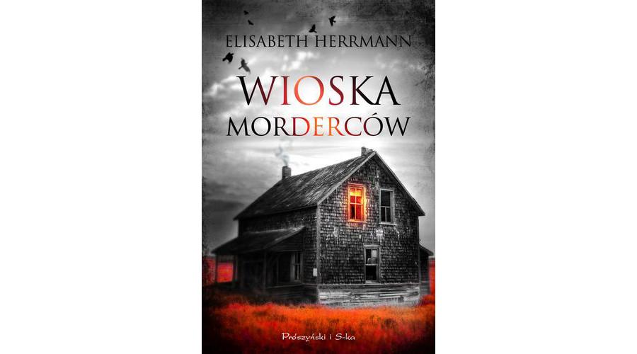 Zapowiedź książki: Wioska morderców – wydawnictwo Prószyński