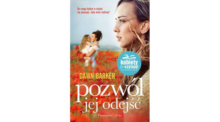 Zapowiedź książki: Pozwól jej odejść – wydawnictwo Prószyński