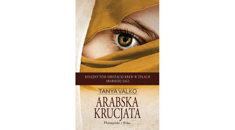 Zapowiedź książki: Arabska krucjata – wydawnictwo Prószyński