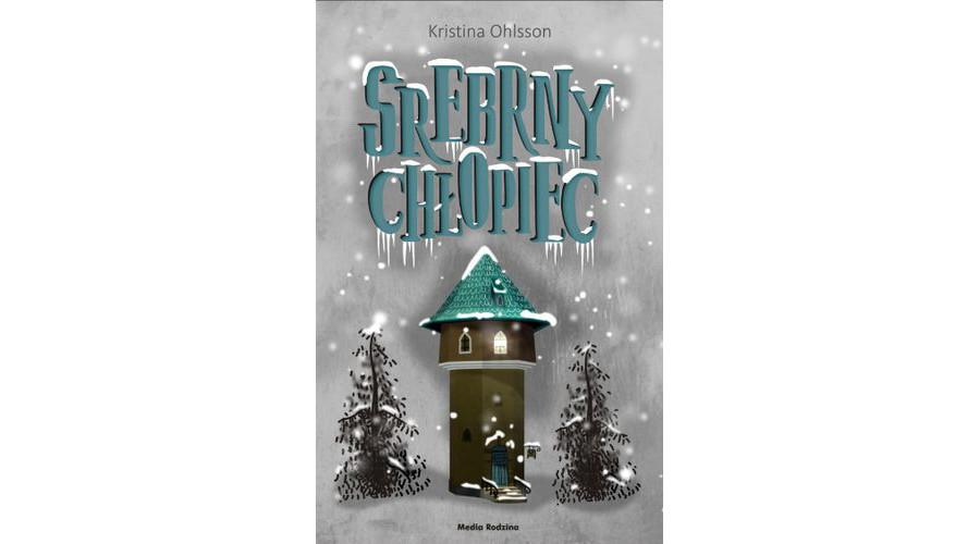 Recenzja książki: Srebrny chłopiec – wydawnictwo Media Rodzina