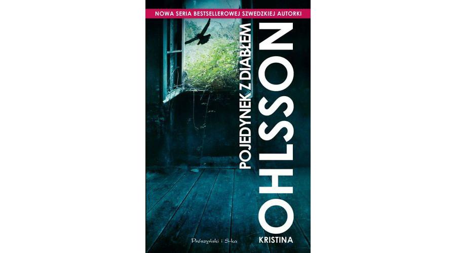 Recenzja książki: Pojedynek z diabłem – Kristina Ohlsson