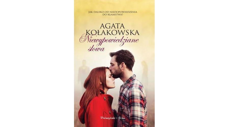 Recenzja książki: Niewypowiedziane słowa – Agata Kołakowska