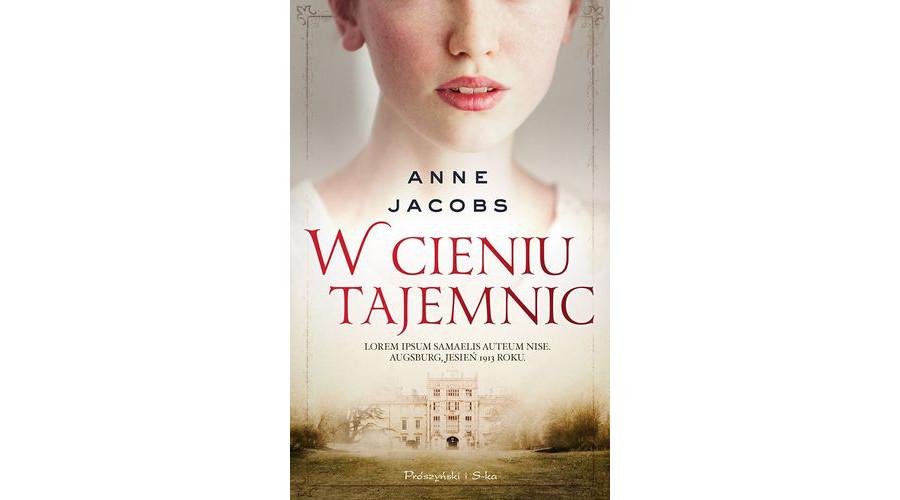 Zapowiedź książki: W cieniu tajemnic – Anne Jacobs