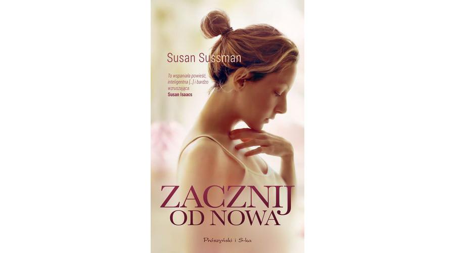 Zapowiedź książki:  Zacznij od nowa – Susan Sussman