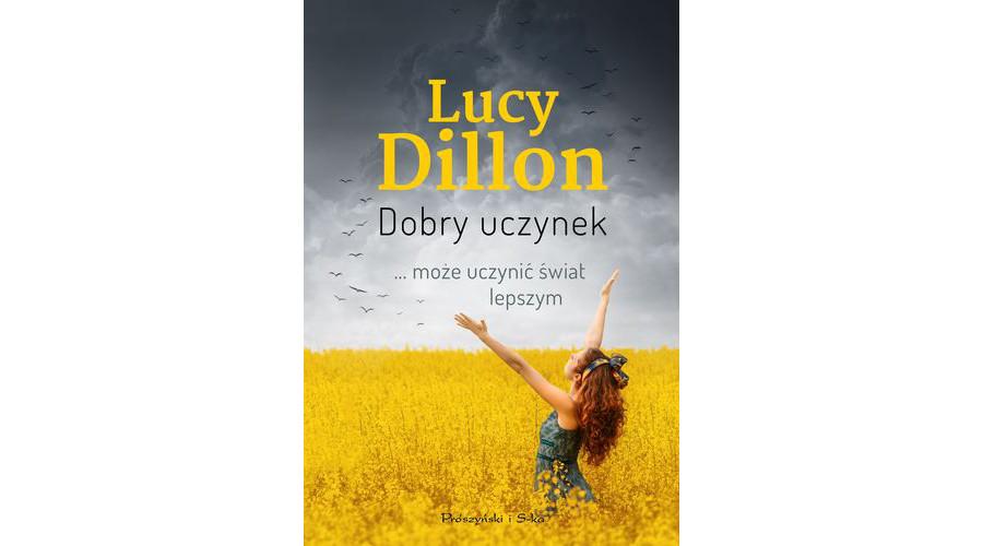 Zapowiedź książki: Dobry uczynek – Lucy Dillon