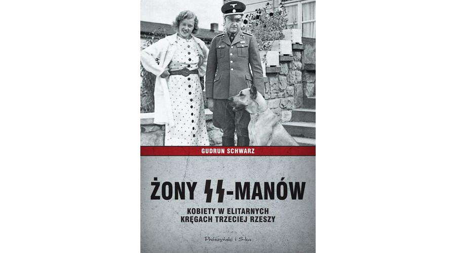 Recenzja książki: Żony SS-manów. Kobiety w elitarnych kręgach III Rzeszy