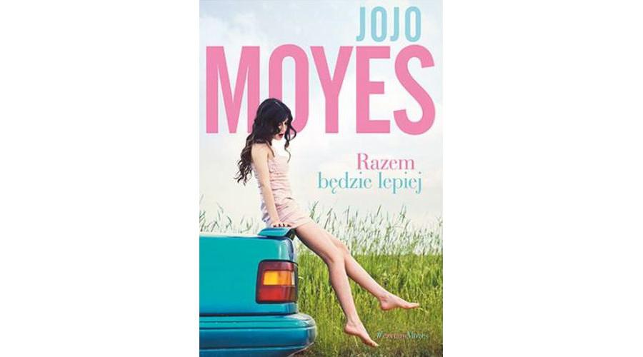 Zapowiedź książki: Jojo Moyes – zupełnie inna historia