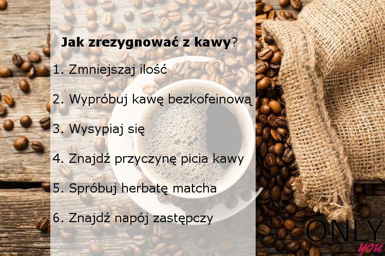 Jak zrezygnować z kawy?