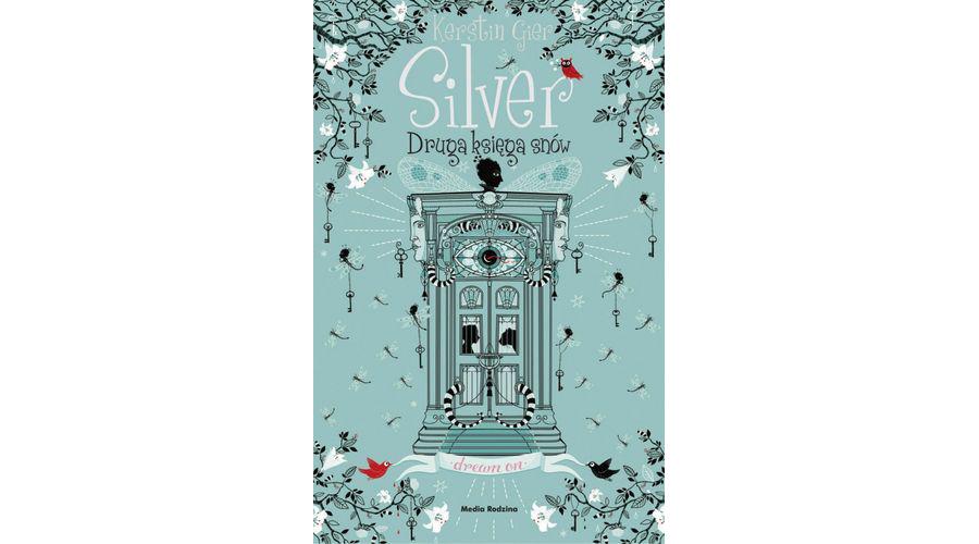 Silver – druga księga snów – zapowiedź książki