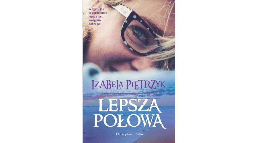 Recenzja książki: Lepsza połowa – Izabela Pietrzyk