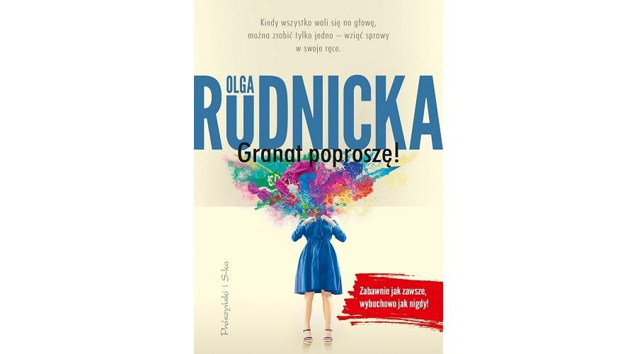 Recenzja książki: Granat poproszę – Olga Rudnicka