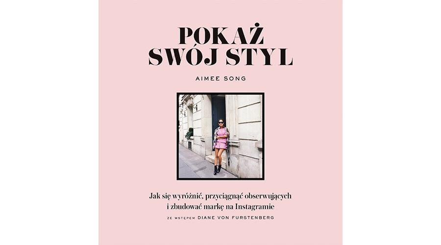 Zapowiedź książki: Pierwszy instagramowy poradnik – Pokaż swój styl Aimee Song