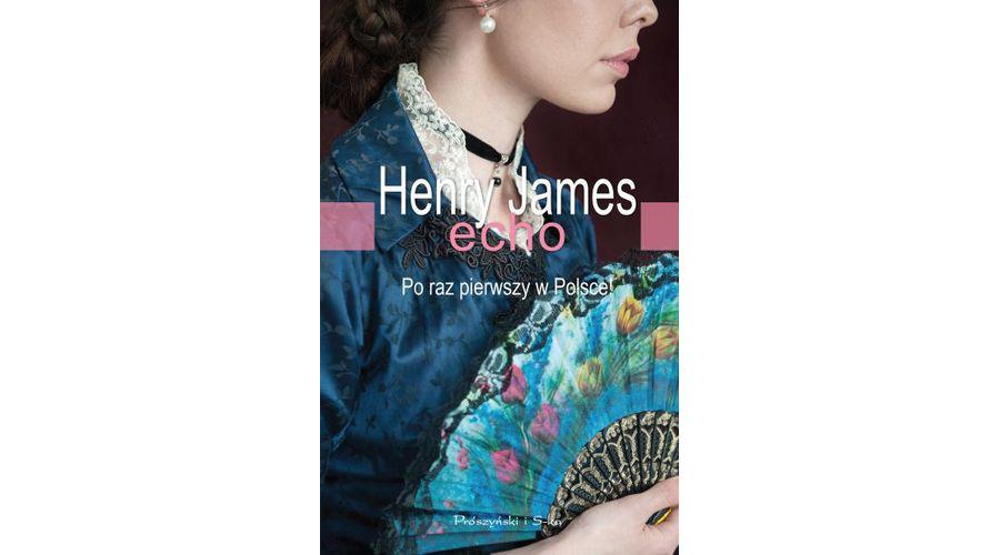 Recenzja książki: Echo – Henry James