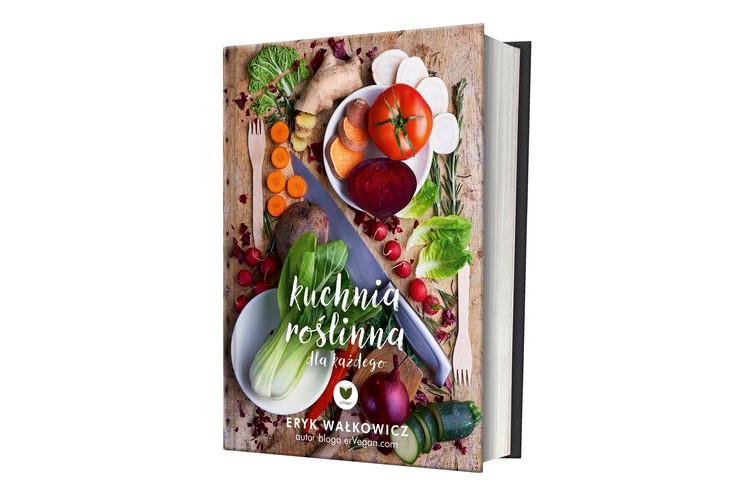 Zapowiedź książki: ErVegan. Kuchnia roślinna dla każdego – Eryk Wałkowicz