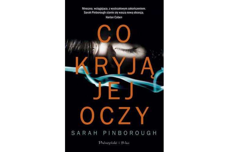 Recenzja książki: Co kryją jej oczy – Sarah Pinborough