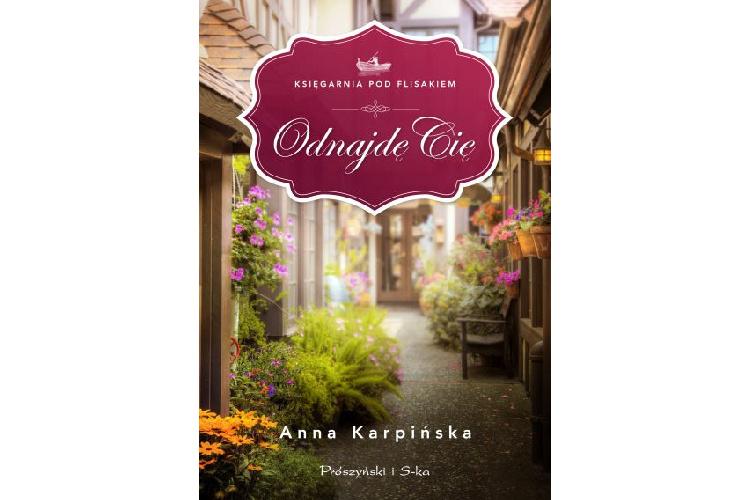 Recenzja książki: Odnajdę cię – Anna Karpińska