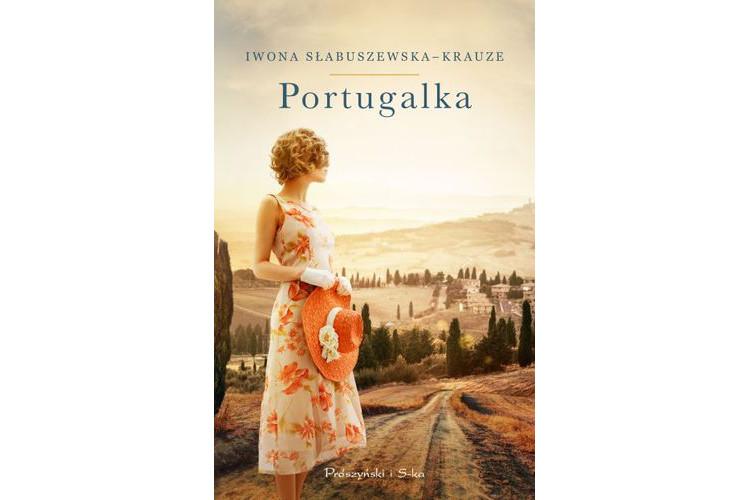 Recenzja książki: Portugalka – Iwona Słabuszewska – Krauze