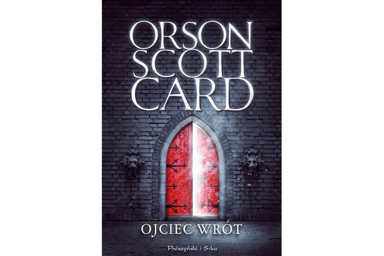 Recenzja książki: Ojciec wrót – Orson Scott Card