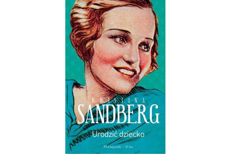 Recenzja książki: Urodzić dziecko – Kristina Sandberg