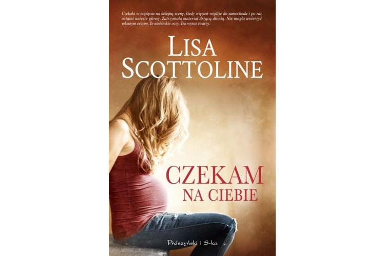 Recenzja książki: Czekam na ciebie – Lisa Scottoline