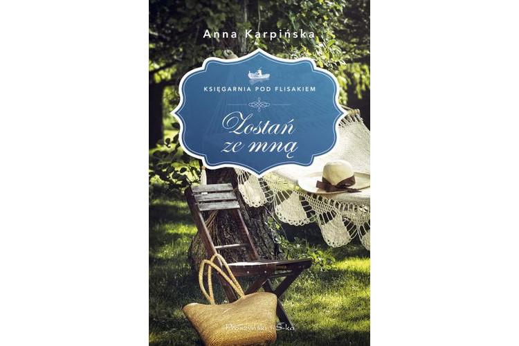 Recenzja książki: Zostań ze mną – Anna Karpińska