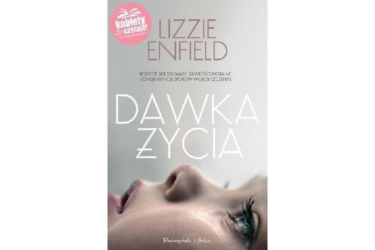 Recenzja książki: Dawka życia – Lizzie Enfield