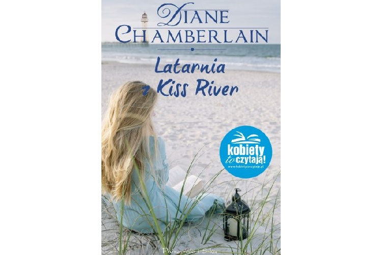 Recenzja książki: Latarnia z Kiss River – Diane Chamberlain