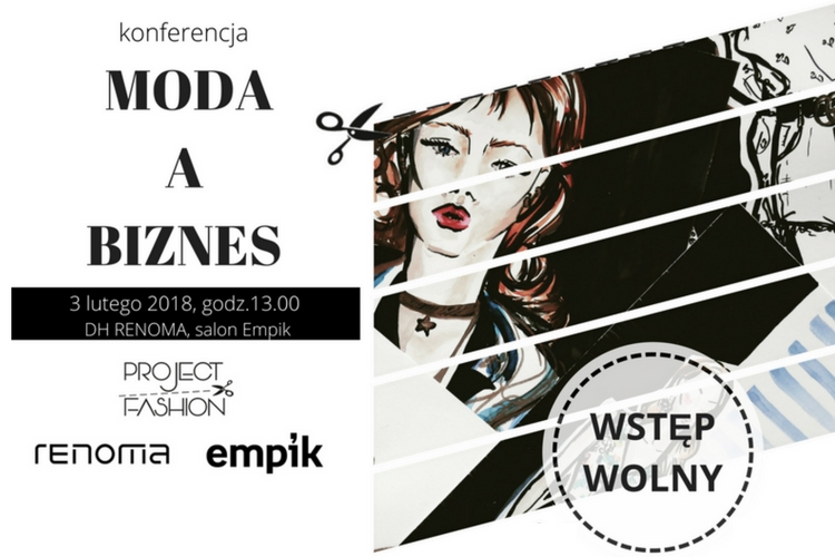 Moda a biznes – konferencja w ramach Project Fashion