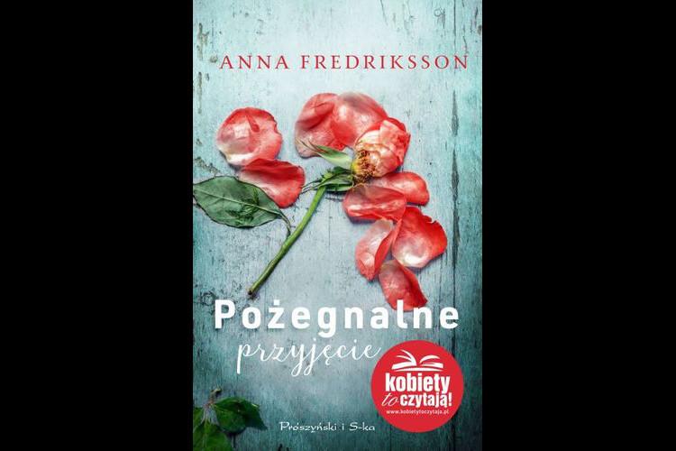 Recenzja książki: Przyjęcie pożegnalne – Anna Fredriksson