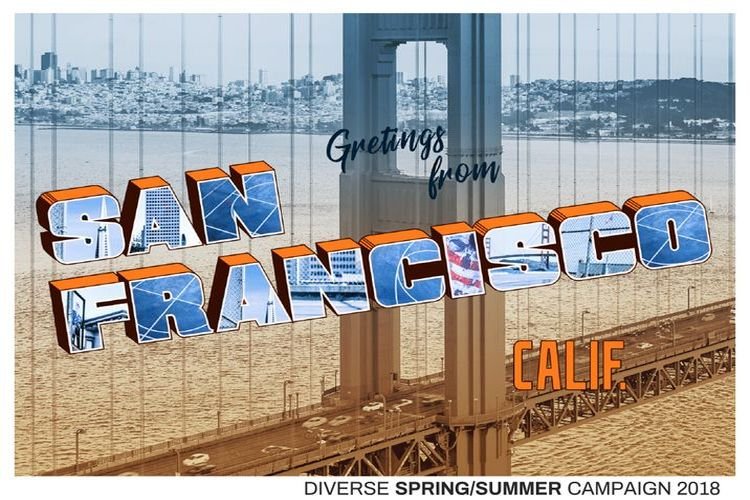 GREETINGS FROM SAN FRANCISCO – KAMPANIA DIVERSE WIOSNA/LATO 2018