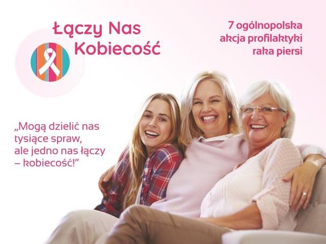 """Warto badać piersi! Weź udział w 7 edycji akcji """"Łączy Nas Kobiecość""""!"""
