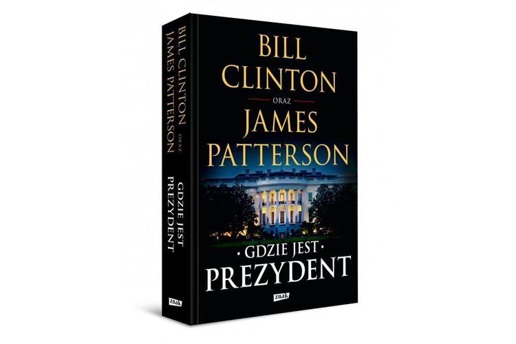 Bill Clinton& Jamses Patterson napisali polityczny thriller dekady!