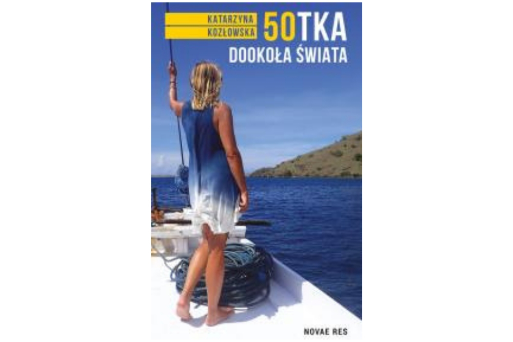 50-tka dookoła świata — Katarzyna Kozłowska