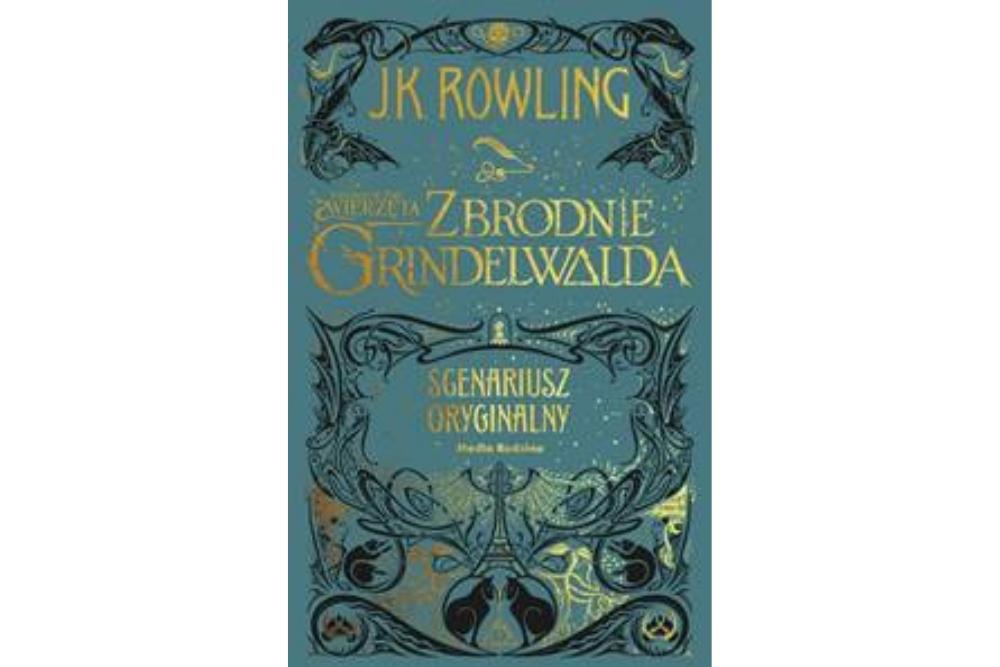 Joanne K. Rowling, Fantastyczne zwierzęta: Zbrodnie Grindelwalda. Scenariusz oryginalny