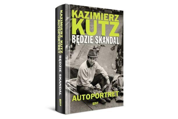 """""""Będzie skandal"""" Kazimierza Kutza. Zapowiedź."""